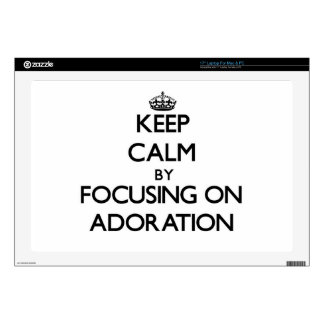 """Keep Calm by focusing on Adoration 17"""" Laptop Skins"""