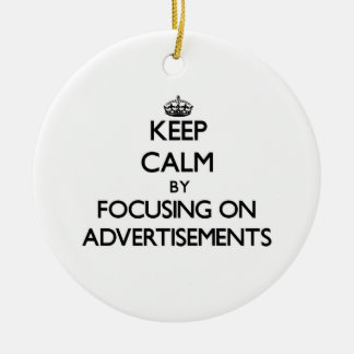Keep Calm by focusing on Advertisements Christmas Ornaments
