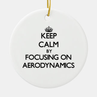 Keep Calm by focusing on Aerodynamics Double-Sided Ceramic Round Christmas Ornament