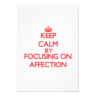 Keep Calm by focusing on Affection Personalized Announcement