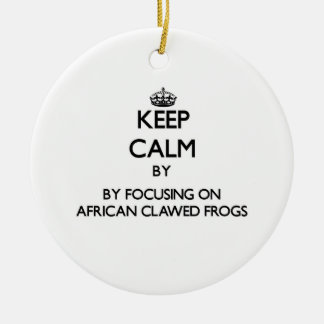 Keep calm by focusing on African Clawed Frogs Christmas Ornaments