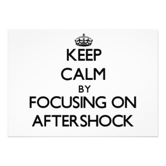 Keep Calm by focusing on Aftershock Cards