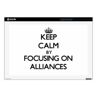 """Keep Calm by focusing on Alliances 17"""" Laptop Skins"""
