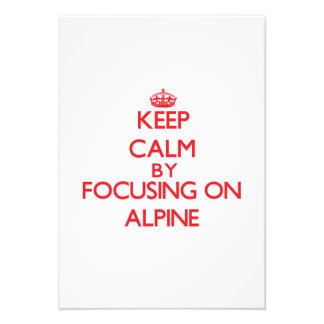 Keep Calm by focusing on Alpine Announcement