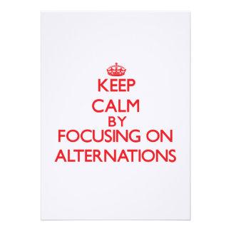 Keep Calm by focusing on Alternations Custom Announcements