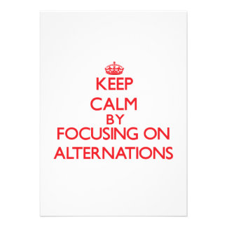 Keep Calm by focusing on Alternations Personalized Invitations