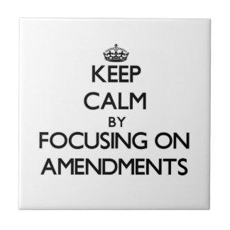 Keep Calm by focusing on Amendments Ceramic Tiles