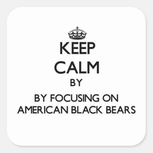 Keep calm by focusing on American Black Bears Sticker
