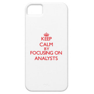 Keep Calm by focusing on Analysts iPhone 5 Case