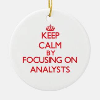 Keep Calm by focusing on Analysts Christmas Ornaments