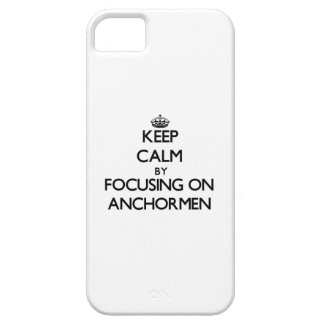 Keep Calm by focusing on Anchormen iPhone 5 Case