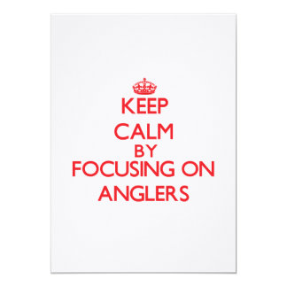 Keep Calm by focusing on Anglers Personalized Invite