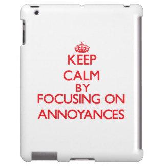 Keep Calm by focusing on Annoyances