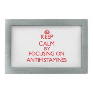 Keep Calm by focusing on Antihistamines Belt Buckle