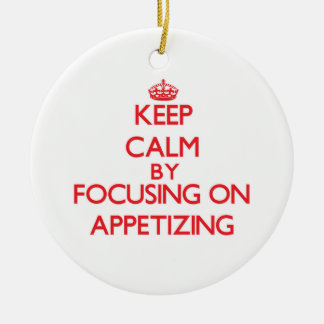 Keep Calm by focusing on Appetizing Christmas Ornaments