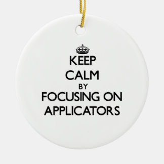 Keep Calm by focusing on Applicators Christmas Tree Ornaments