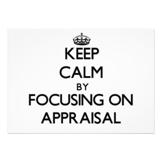 Keep Calm by focusing on Appraisal Invitations