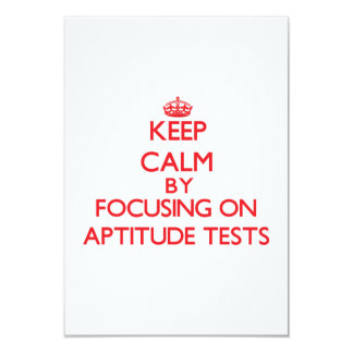 Keep Calm by focusing on Aptitude Tests 3.5x5 Paper Invitation Card