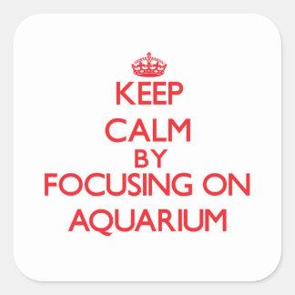 Keep Calm by focusing on Aquarium Stickers