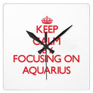 Keep Calm by focusing on Aquarius Square Wallclocks