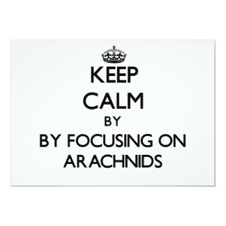 Keep calm by focusing on Arachnids Personalized Invites