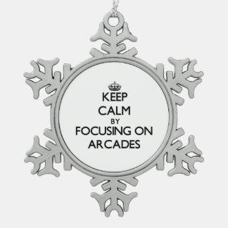 Keep Calm by focusing on Arcades Ornament