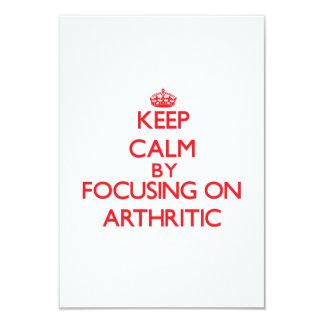 Keep Calm by focusing on Arthritic Announcement