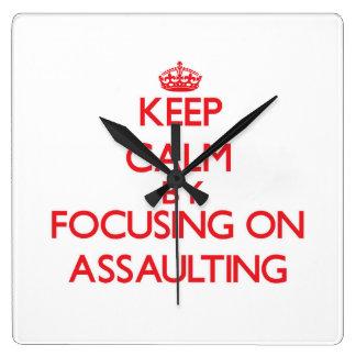 Keep Calm by focusing on Assaulting Wall Clocks