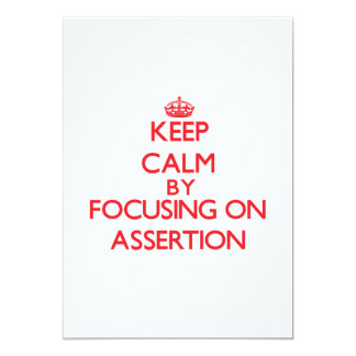 Keep Calm by focusing on Assertion Personalized Announcements