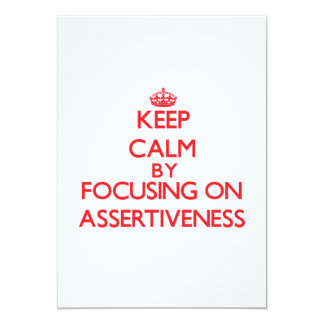 Keep Calm by focusing on Assertiveness Cards