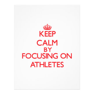 Keep Calm by focusing on Athletes Flyer Design