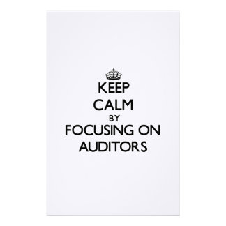 Keep Calm by focusing on Auditors Customized Stationery