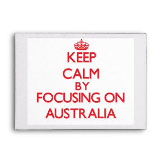 Keep Calm by focusing on Australia Envelopes