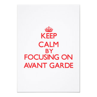 Keep Calm by focusing on Avant-Garde 5x7 Paper Invitation Card