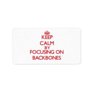 Keep Calm by focusing on Backbones Custom Address Label