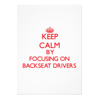 Keep Calm by focusing on Backseat Drivers Personalized Invites
