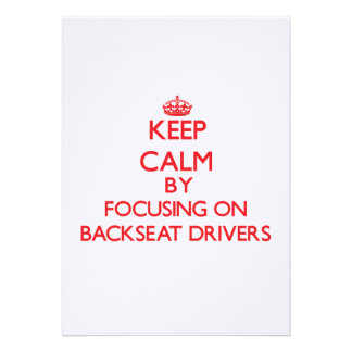 Keep Calm by focusing on Backseat Drivers Custom Invitation
