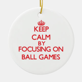 Keep Calm by focusing on Ball Games Double-Sided Ceramic Round Christmas Ornament