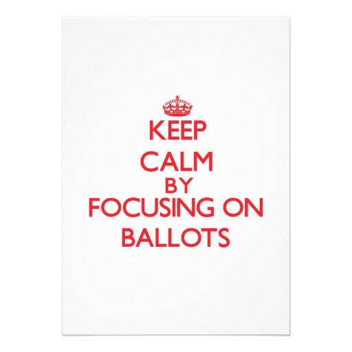 Keep Calm by focusing on Ballots Card