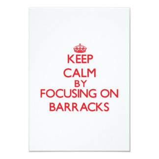 Keep Calm by focusing on Barracks Personalized Invitations
