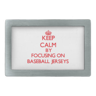 Keep Calm by focusing on Baseball Jerseys Belt Buckles