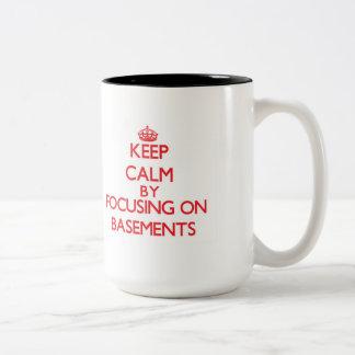 Keep Calm by focusing on Basements Two-Tone Coffee Mug