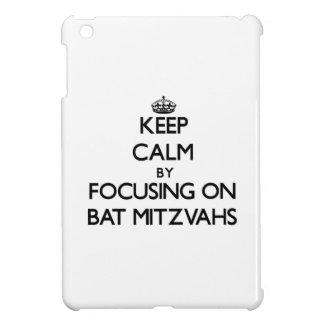 Keep Calm by focusing on Bat Mitzvahs iPad Mini Cover