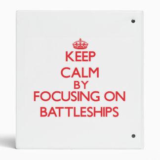 Keep Calm by focusing on Battleships 3 Ring Binders