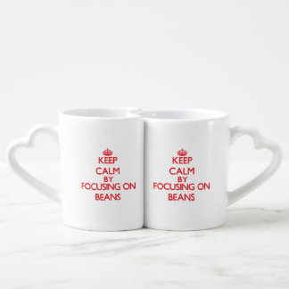 Keep Calm by focusing on Beans Couple Mugs