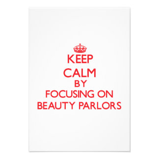 Keep Calm by focusing on Beauty Parlors Invitations