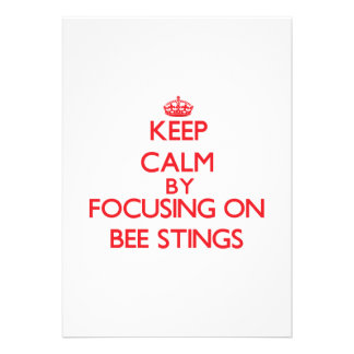 Keep Calm by focusing on Bee Stings Announcement