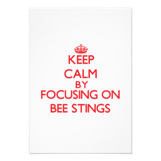 Keep Calm by focusing on Bee Stings Custom Announcements