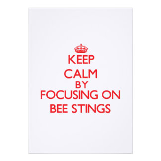 Keep Calm by focusing on Bee Stings Personalized Invitation