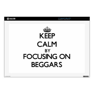 """Keep Calm by focusing on Beggars Decal For 17"""" Laptop"""